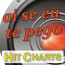 Ai se eu te pego ( Homenaje a Michel Teló) (Radio-Edit)