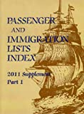 Passager and Immigration Lists Index 2011, , 1414441843