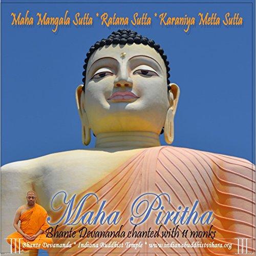 Maha Pirith Buddhist Spiritual Protection Chant