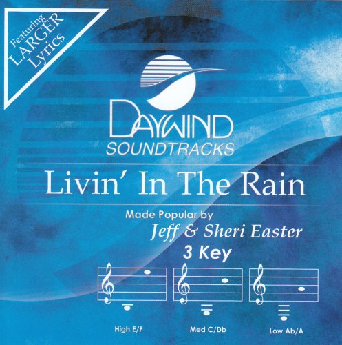 Livin' In The Rain [Accompaniment/Performance Track] (Daywind Soundtracks)