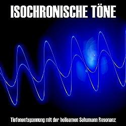 Isochronische Töne: Tiefenentspannung mit der heilsamen Schumann-Resonanz