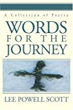 Words for the Journey, Lee Scott, 0595278795