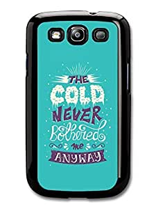 AMAF ? Accessories Frozen For The Cold Never Bothered Me Disney Animation Lyrics case for Samsung Galaxy S3