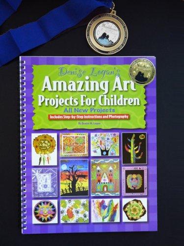 Denise Logan's Amazing Art Projects for Children