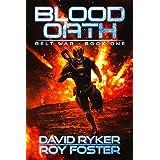 Blood Oath (Belt War Book 1)