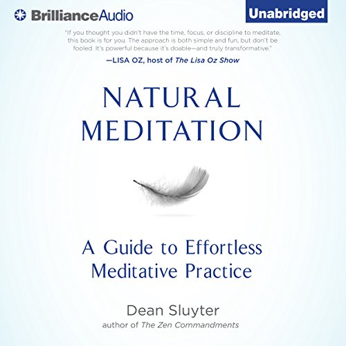 Natural Meditation: A Guide to Effortless Meditative Practice by Brilliance Audio