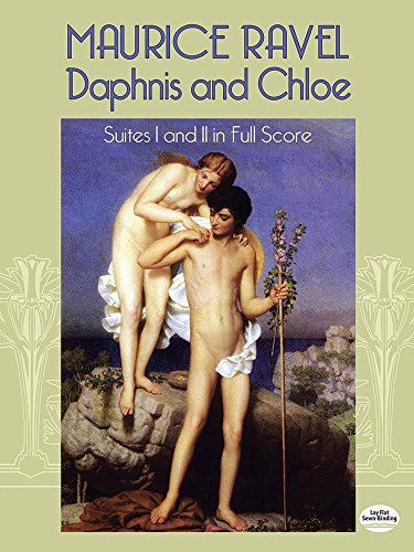 Daphnis and Chloe: Suites I and II in Full Score (Dover Music Scores)