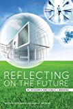 Reflecting on the Future of Academic and Public Libraries, Peter Hernon and Joseph R. Matthews, 0838911870