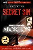 Secret Sin: When God's People Choose Abortion