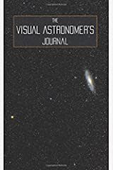 The Visual Astronomer's Journal Paperback