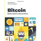 Bitcoin: Dalla teoria alla pratica