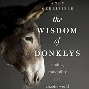 The Wisdom of Donkeys Audiobook