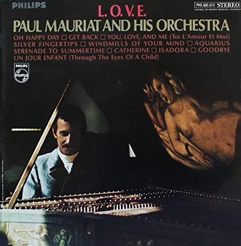 Paul Mauriat & His Orchestra - L.O.V.E. - Philips - PHS600320 Near Mint (NM or M-)/Near Mint (NM or M-) LP (Paul Mauriat & His Orchestra Blooming Hits)