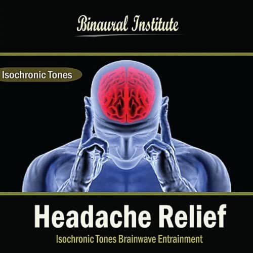 Headache Relief: Isochronic Tones Brainwave Entrainment