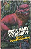 img - for Jesus Mary Delahunty book / textbook / text book