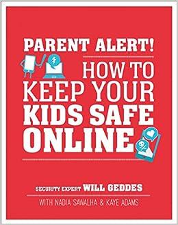 Descargar Libros Sin Registrarse Parent Alert: How To Keep Your Kids Safe Online Fariña PDF