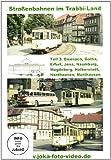 Straßenbahnen im Trabbi-Land, DVDs Eisenach, Gotha, Erfurt, Jena, Naumburg, Magdeburg, Halberstadt, Nordhausen und Mühlhausen, 1 DVD