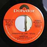 VANGELIS 45 RPM CHARIOTS OF FIRE - TITLES / CHARIOTS OF FIRE - TITLES