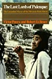 img - for The Last Lords of Palenque: The Lacandon Mayas of the Mexican Rain Forest by Victor Perera (1986-04-09) book / textbook / text book