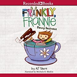 Frankly Frannie: Funny Business