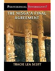 Postcolonial Sovereignty?: The Nisga'a Final Agreement