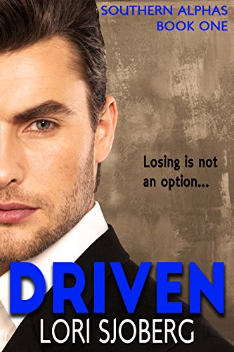Driven (Southern Alphas Book 1) by [Sjoberg, Lori]