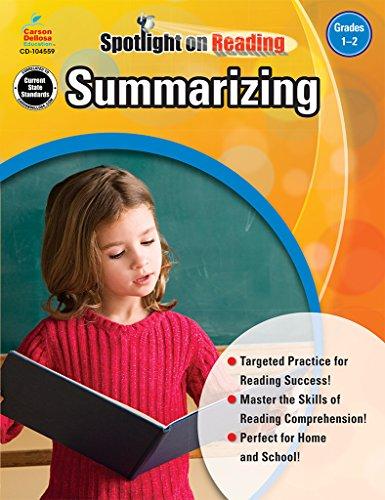 - Summarizing, Grades 1 - 2 (Spotlight on Reading)