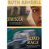 Ruth Rendell Mysteries - Simisola / Road Rage by George Baker