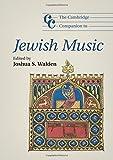 The Cambridge Companion to Jewish Music (Cambridge Companions to Music)