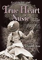 True Heart Susie (silent)