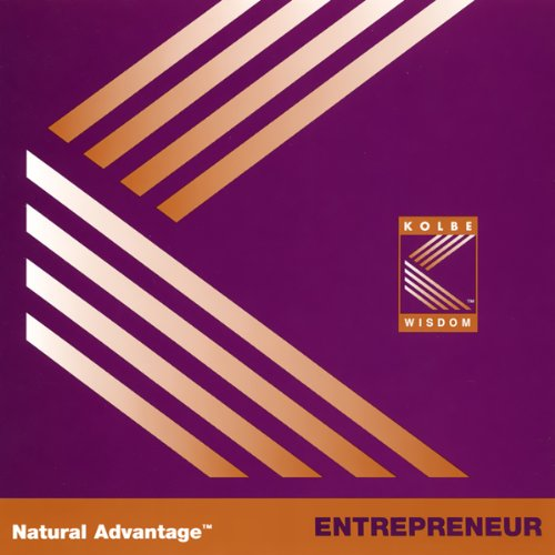 Natural Advantage: Entrepreneur/Kolbe Concept ()