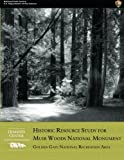 img - for Historic Resource Study for Muir Woods National Monument: Golden Gate National Recreation Area book / textbook / text book