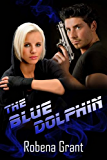The Blue Dolphin (Desert Heat)