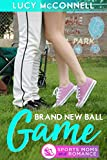 A Brand New Ball Game: A Return to Echo Ridge Romance (Sports Mom and Romance)