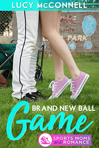 A Brand New Ball Game: Sports Moms and Romance (Echo Ridge Romance Book 5)