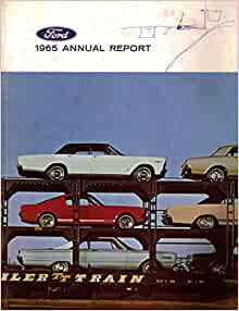 Ford motor company 1965 annual report ford motor company for Ford motor company annual report