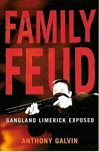 [Free] Family Feud : Gangland Limerick Exposed [W.O.R.D]