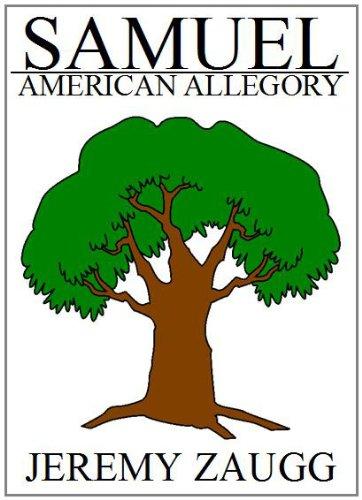 SAMUEL: AMERICAN ALLEGORY