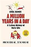 生活历史百科 英文原版 A Million Years in a Day Greg Jenner W&N [平装] [Jan 01, 2016] Greg Jenner [平装] [Jan 01, 2016] [平装] [Jan 01, 2016] [平装] [Jan 01, 2016] [平装]