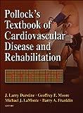 img - for Pollock's Textbook of Cardiovascular Disease and Rehabilitation book / textbook / text book