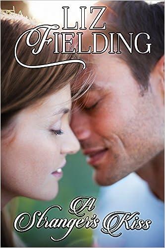 A Stranger's Kiss by Liz Fielding
