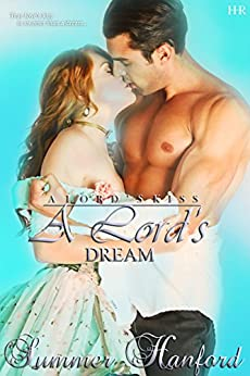 A Lord's Dream (A Lord's Kiss Book 3) by [Hanford, Summer]