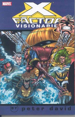 X-Factor Visionaries - Peter David, Vol. 4 (X-Men) (v. 4)