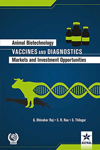 Animal Biotechnology: Vaccines and Diagnostics-Markets and Investment Opportunities ebook