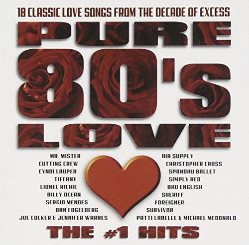 (Pure 80's Love: The #1 Hits)