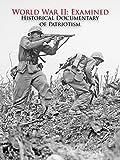 Clip: World War II: Examined Historical Documentary of Patriotism
