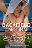 img - for Backfield in Motion (Seattle Lumberjacks) (Volume 4) book / textbook / text book