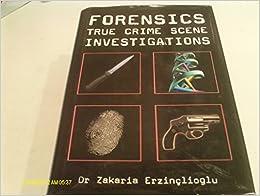 Forensics. True Crime Scene Investigations