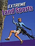 img - for Extreme Land Sports (Edge Books: Sports to the Extreme) book / textbook / text book