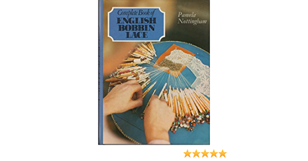 Out of Print Bobbin Lace Books 29.50-45.00 Bucks Point Lacemaking by Pamela Nottingham or A Intro to Bucks Point Lace by Geraldine Stott